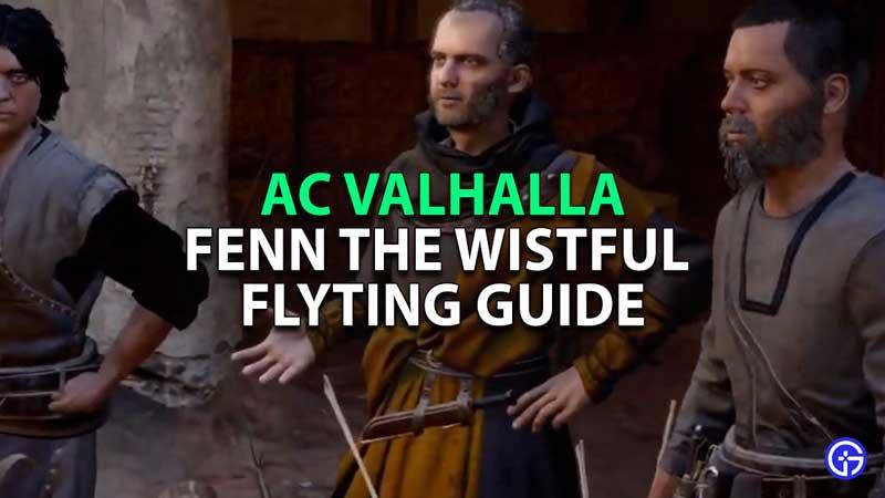 AC-Valhalla-Fenn-The-Wistful-Flyting-Guide