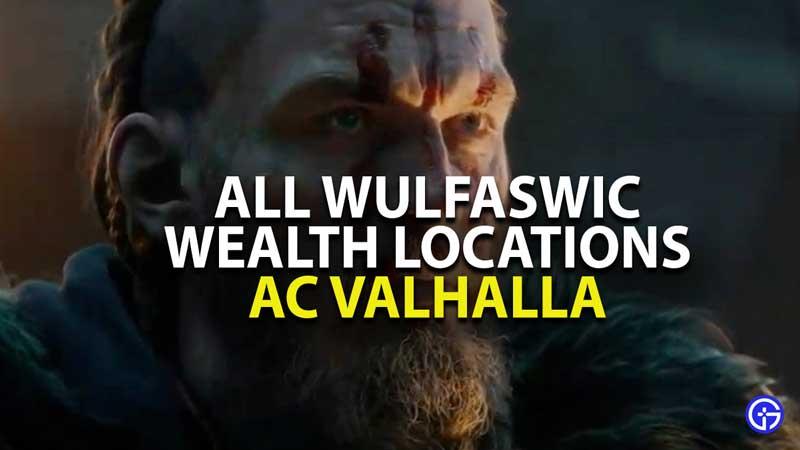 All 3 Wealth Locations In Wulfaswic AC Valhalla