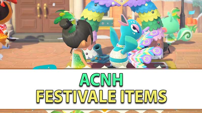 Animal Crossing New Horizons Festivale Items list