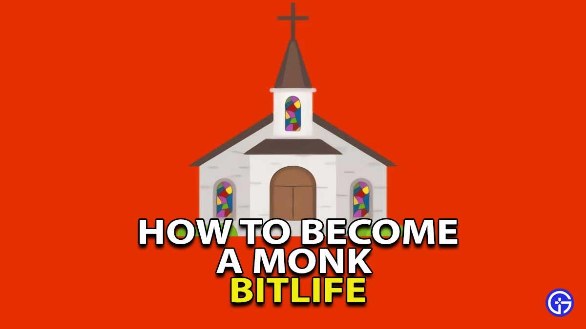 BitLife Monk Guide