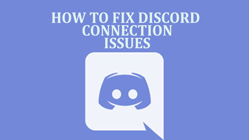 Discord Connection Issues Guide
