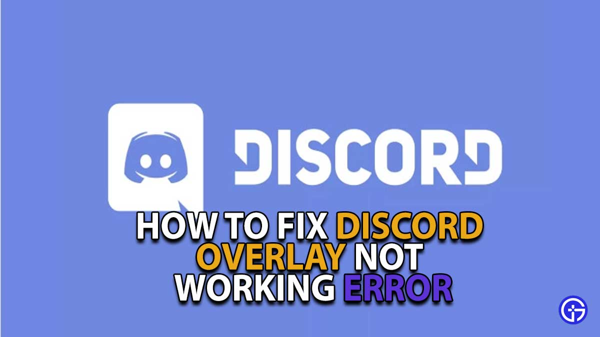Discord Overlay Not Working Solution Guide