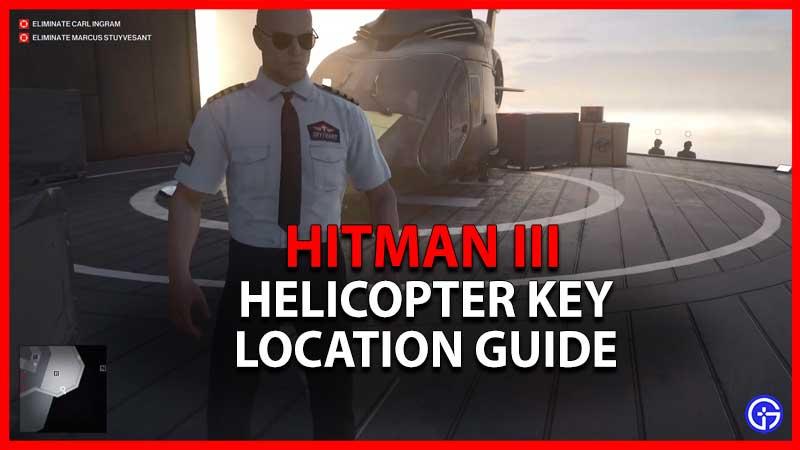Hitman 3 Helicopter Key