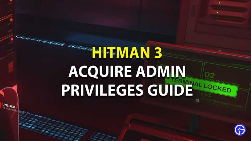 Hitman-3-How-To-Acquire-Admin-Rights-In-Dubai