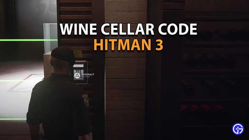 Hitman 3 Wine Cellar Code