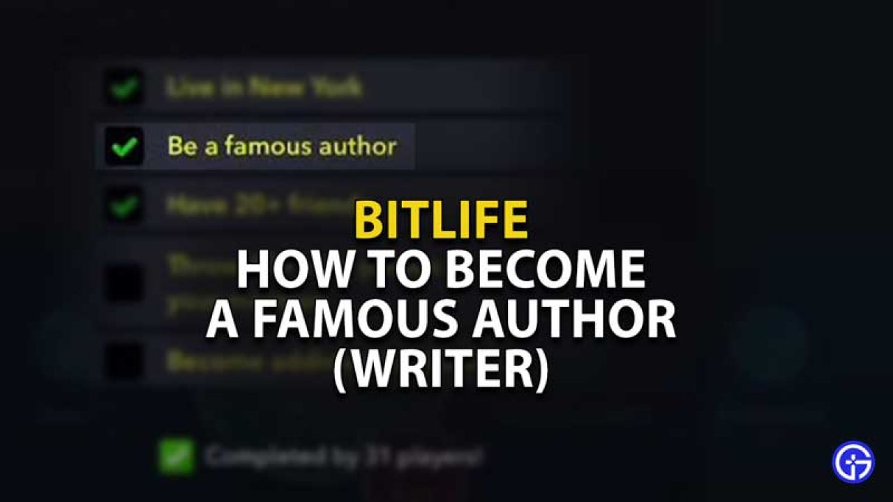 How To Become A Famous Author In Bitlife  Famous Writer Guide