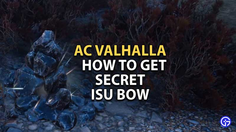 How To Get Secret Isu Bow In AC Valhalla