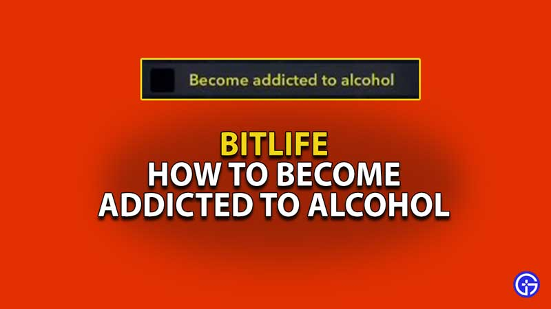 How-to-Get-Addicted-to-Alcohol-in-Bitlife