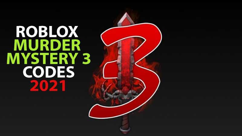 Murder Mystery 3 Codes