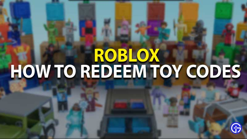Redeem Toy Codes Roblox