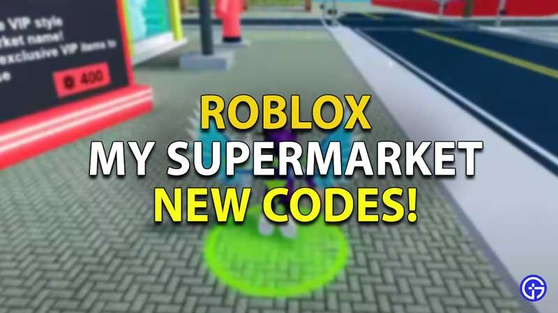 Roblox-My-Supermarket-Codes