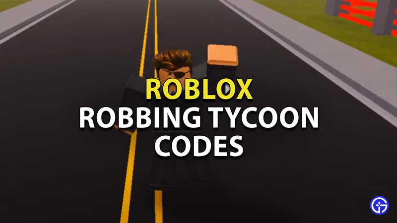 Roblox-Robbing-Tycoon-Codes