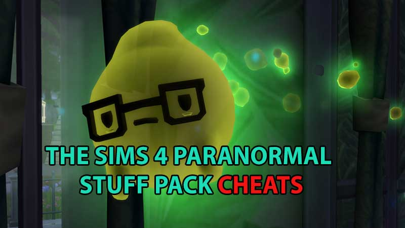 The Sims 4 Paranormal Stuff Pack Cheats