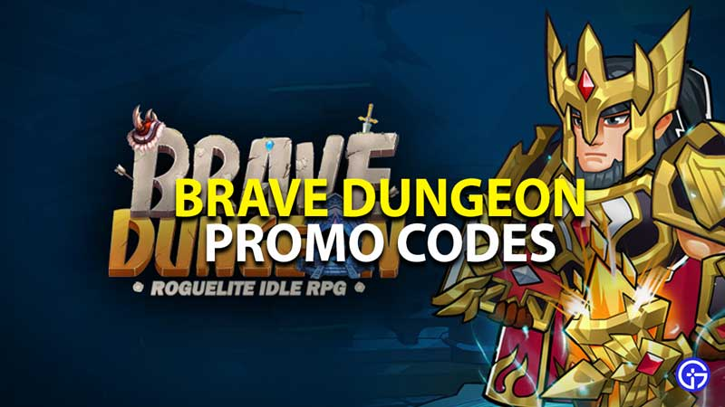 all brave dungeon promo codes