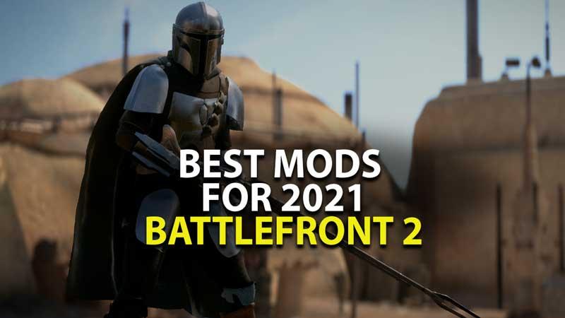 Best Mods for Battlefront 2