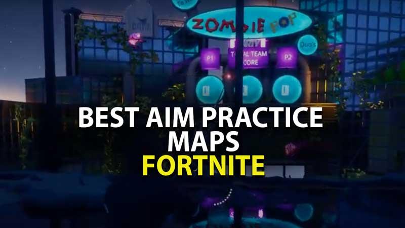 Best Aim Pratice Maps: Fortnite