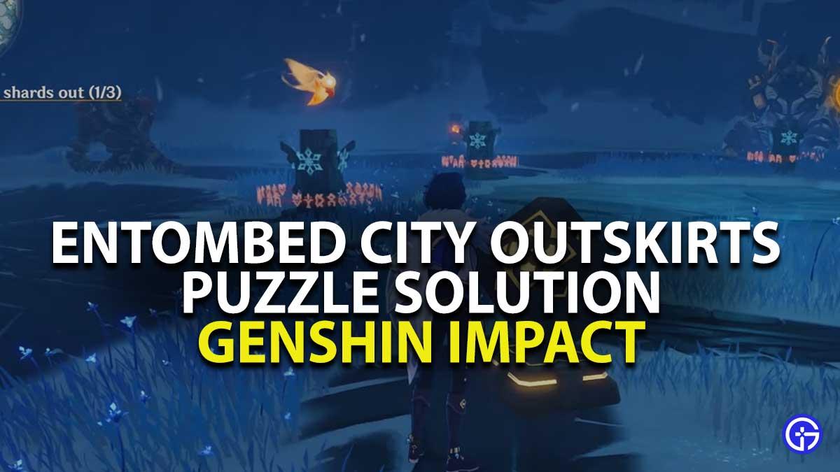 Entombed City Outskirts Puzzle Walkthrough