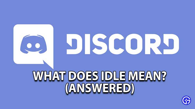 how-does-idle-mean-discord