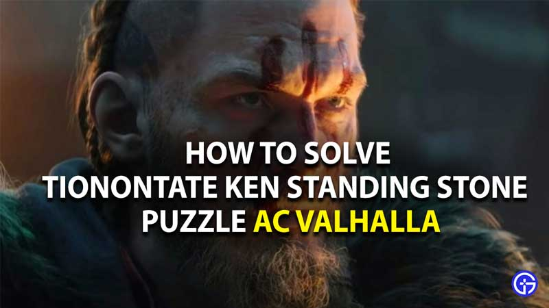 how to solve Tionontate Ken Standing Stone Puzzle In AC Valhalla