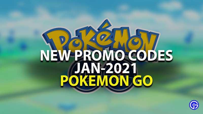 Pokemon Go Promo Codes Jan 2021