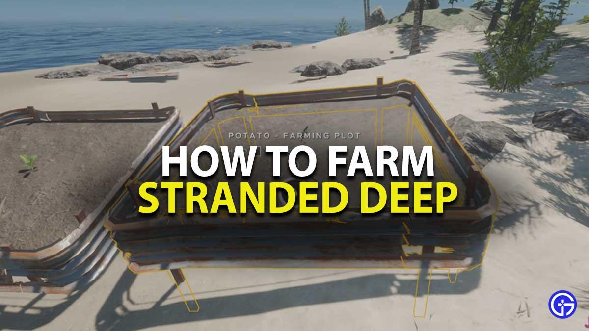 Stranded Deep Farming Walkthrough