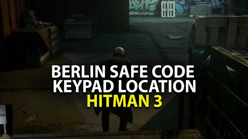 Where to find Hitman 3 Safe Code?