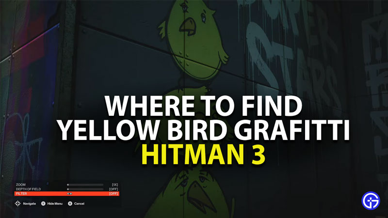 where to find yellow bird graffiti in hitman 3