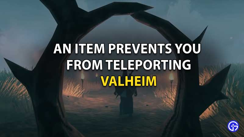 Valheim: An Item Prevents You From Teleporting