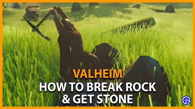 Break Rock & Get Stone Valheim