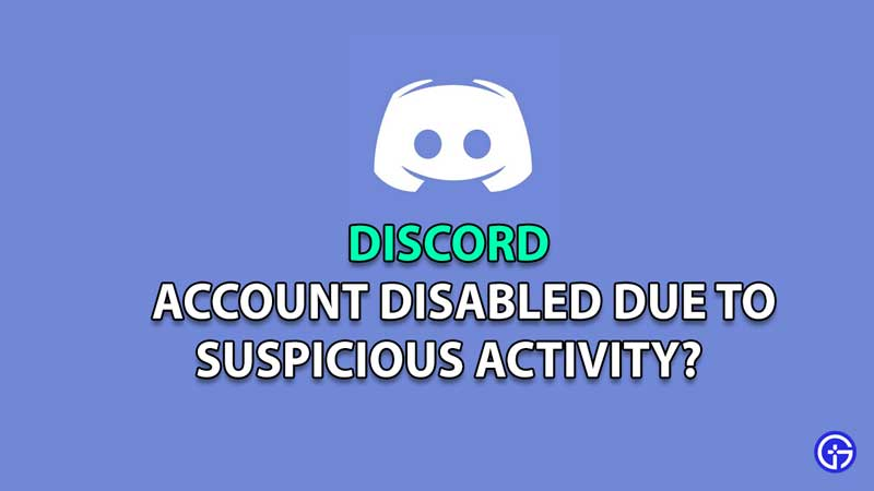 Discord Account Disable For Suspicious Activity
