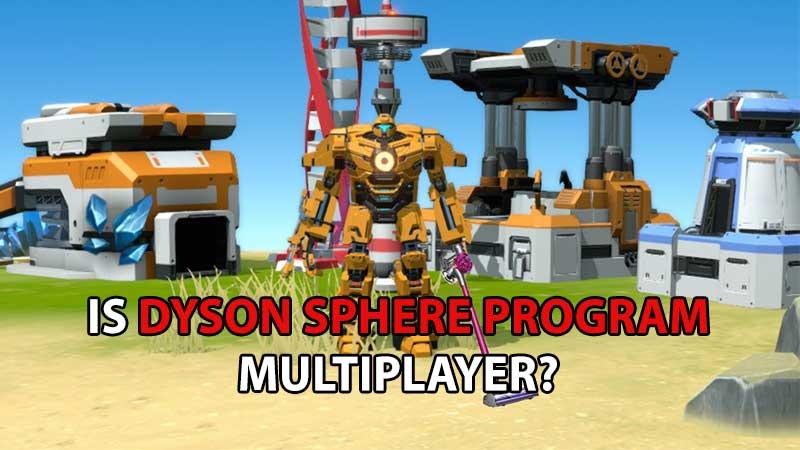 Dyson Sphere Program Multiplayer