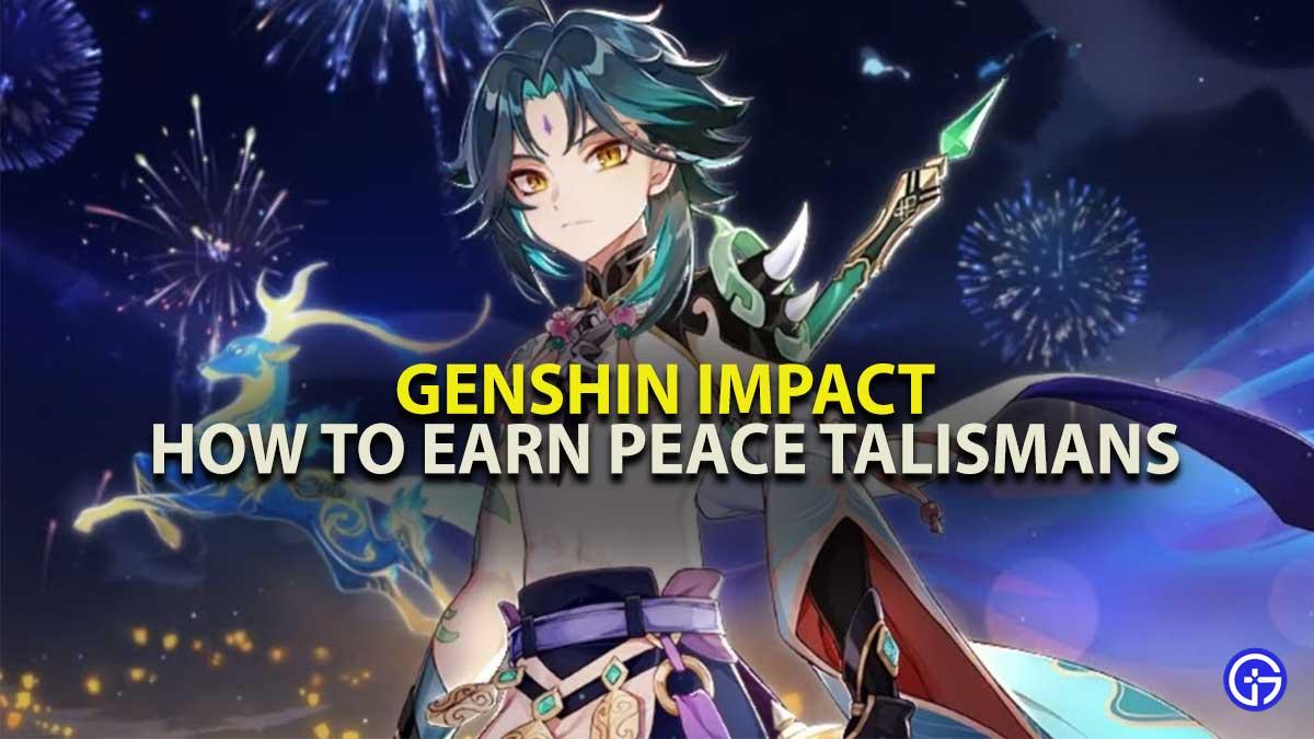 Genshin Impact Peace Talismans Guide
