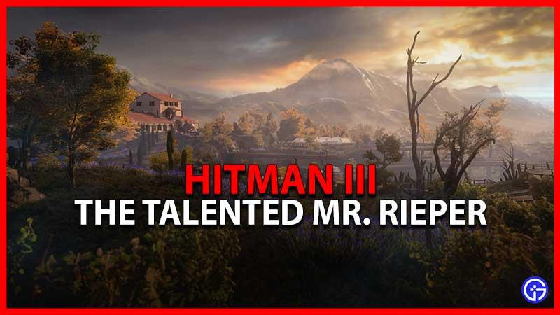 Hitman 3 The Talented Mr. Rieper
