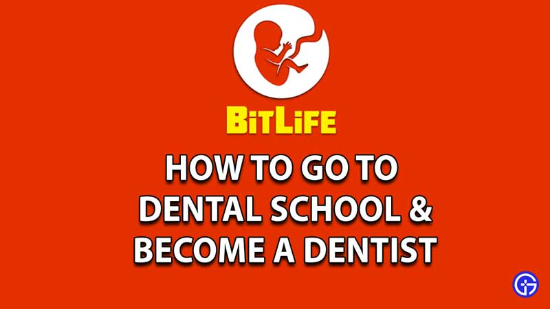 How To Go To Dental School In Bitlife