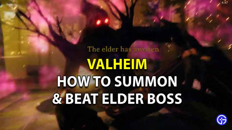 How To Summon And Beat The Elder Boss In Valheim