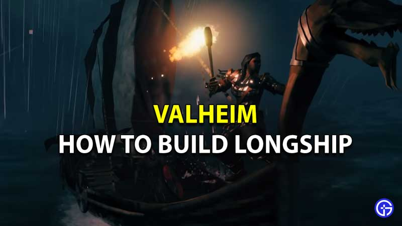 How to Make Longship in Valheim