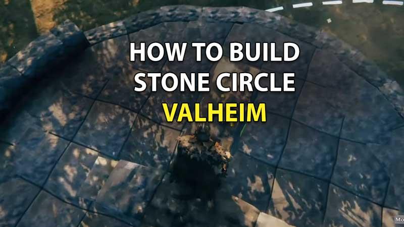 how to make stone circle valheim
