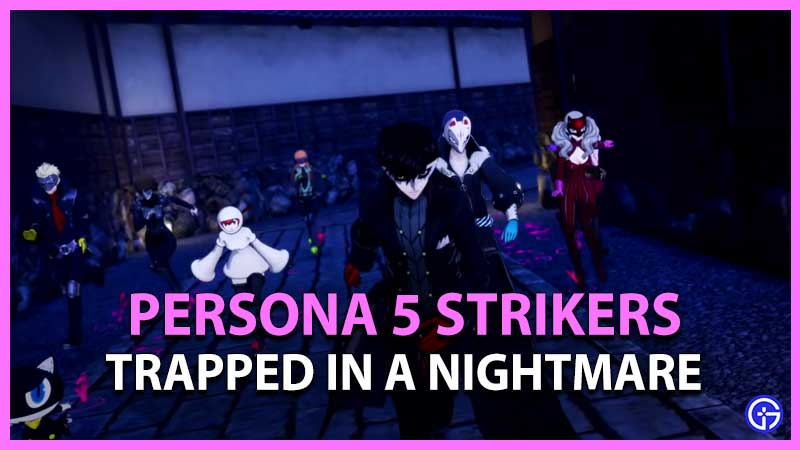 Persona-5-Strickers-Trapped-in-a-nightmare