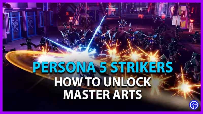 Persona 5 Strikers Master Arts