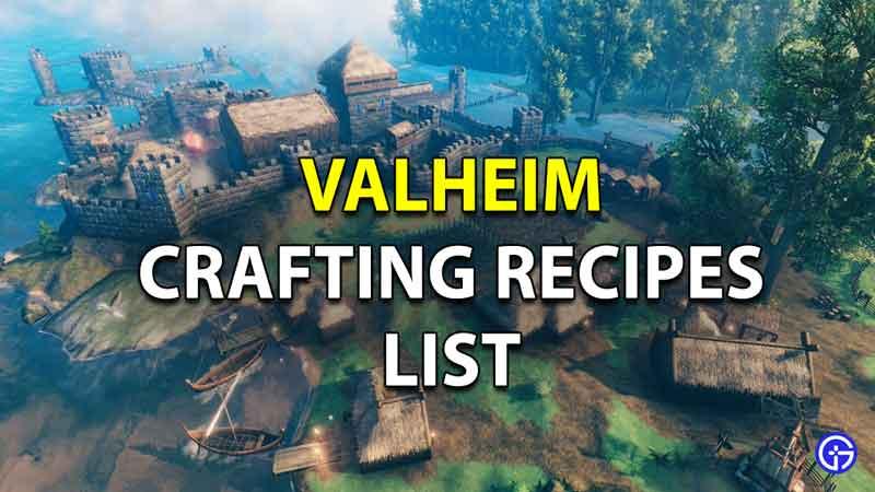 Valheim Crafting Recipes list