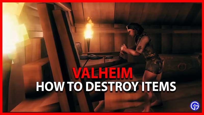 Valheim How To Destroy Items