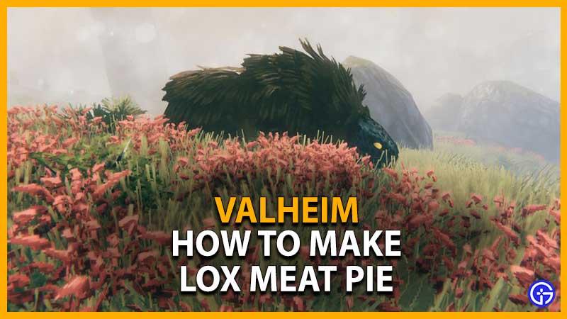 Valheim lox meat pie