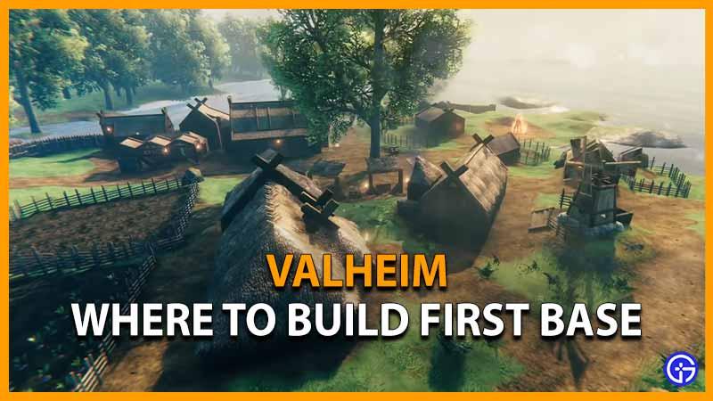Valheim Where to Build Base