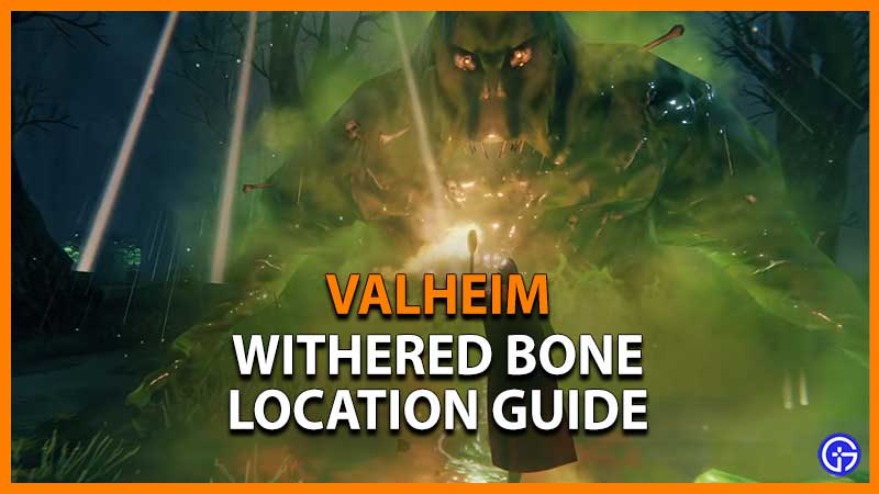 Withered Bone Valheim