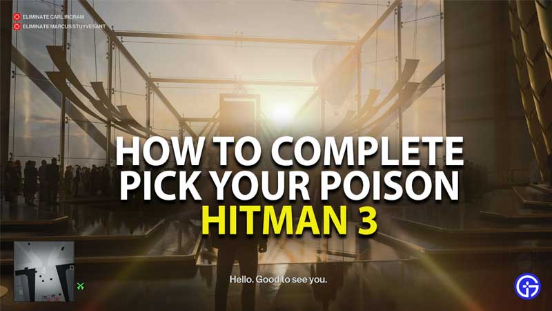 how to complete pick your poison challenge in hitman 3