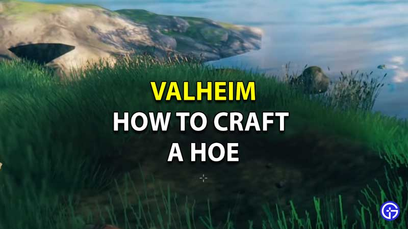 How To Make A Hoe In Valheim