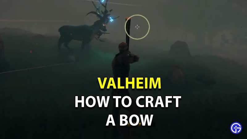 Valheim How To Craft A Bow