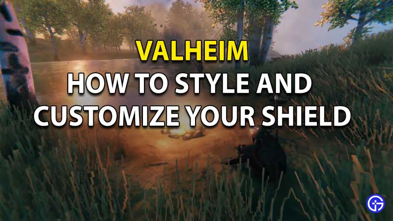 Find out how to customize and style shield in Valheim.