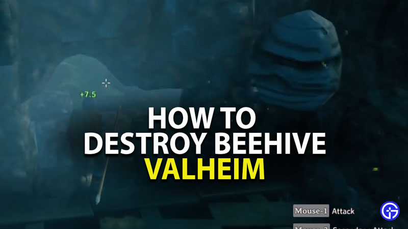 how to destroy beehive in valheim