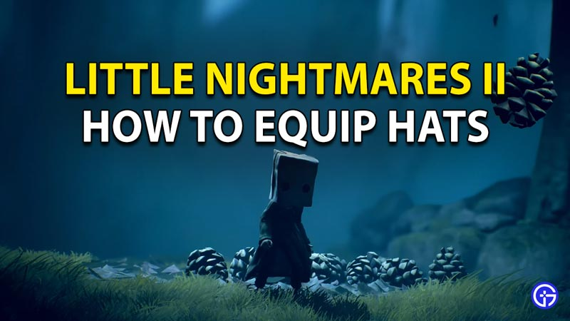 How to find and equip hats in Little Nightmares 2